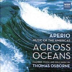 Aperio - Osborne: Aperio: Music of the Americas Across Oceans