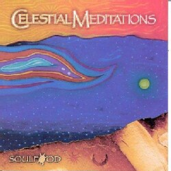 Soulfood - Celestial Meditations