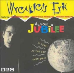 Wreckless Eric - Almost A Jubille: 25 Years At The BBC