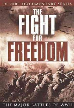 The Fight for Freedom: The Major Battles of WWII (DVD)