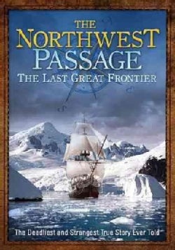 The Northwest Passage: The Last Great Frontier (DVD)