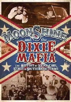 Moonshine & the Dixie Mafia (DVD)