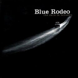 Blue Rodeo - Days In Between
