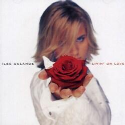 Ilse Delange - Livin on Love
