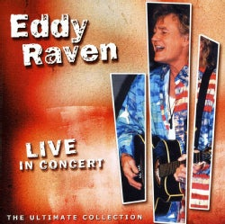 Eddy Raven - Live in Concert