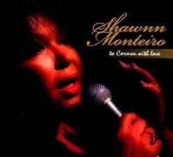 Shawnn Monteiro - To Carmen With Love