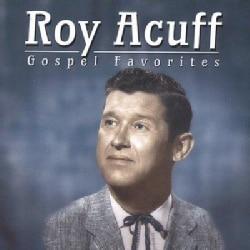 Roy Acuff - Gospel Favorites