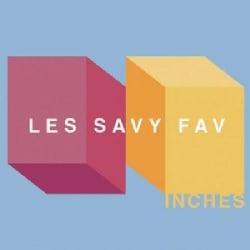 Les Savy Fav - Inches