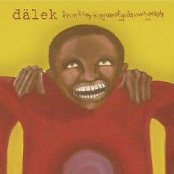Dalek - From Filthy Tongue of Gods and Griots