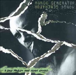 Mondo Generator - Drug Problem That Never Existed