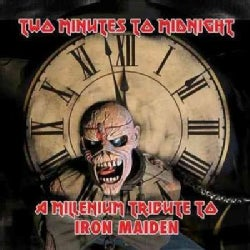 Various - Two Minutes to Midnight: A Millennium Tribute to Iron Maiden