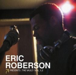 Eric Roberson - Presents: The Vault Vol 1.5