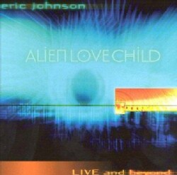 Eric Johnson - Live and Beyond