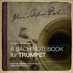 Jonathan Freeman-Attwood - A Bach Notebook for Trumpet
