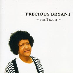 Precious Bryant - The Truth