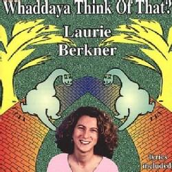 Laurie Berkner - Whaddaya Think Of That?