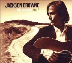 Jackson Browne - Solo Acoustic Vol 2