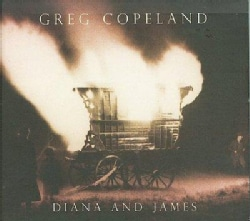 Greg Copeland - Diana and James