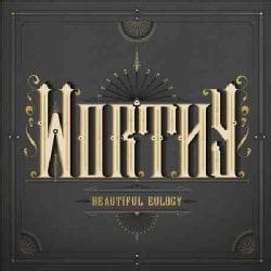 Beautiful Eulogy - Worthy