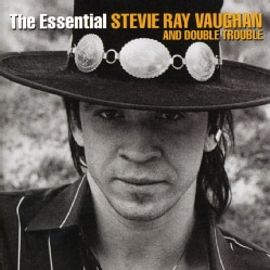 Stevie Ray Vaughan - The Essential Stevie Ray Vaughan and Double Trouble