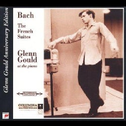 Glenn Gould - Bach:French Suites