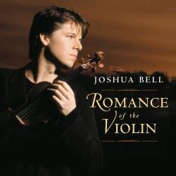 Joshua Bell - Romance of the Violin