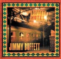 Jimmy Buffett - Buffett Hotel