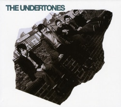 Undertones - Undertones