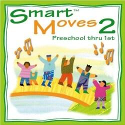 Abridge Club - Smart Moves 2: Preschool Thru 1st