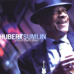Hubert Sumlin - About Them Shoes