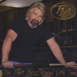 TOM MANN - DON'T MESS AROUND W/ TOM