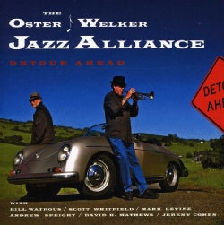 Oster-Welker Jazz Alliance - Detour Ahead