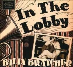 Billy Bratcher - In The Lobby