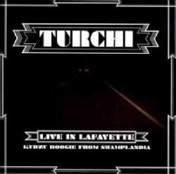 Turchi - Turchi: Live in Lafayette