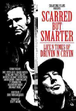 Scarred But Smarter: Life N Times of Drivin N Cryin (DVD)
