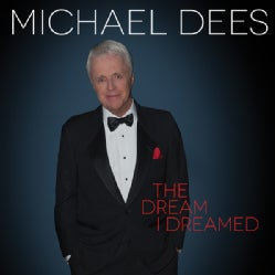 Michael Dees - The Dream I Dreamed