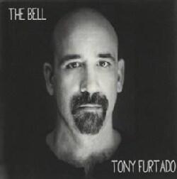 Tony Furtado - The Bell