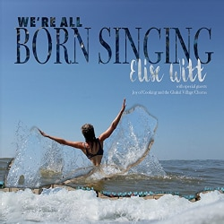 ELISE WITT - WERE ALL BORN SINGING
