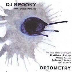 DJ Spooky - Optometry