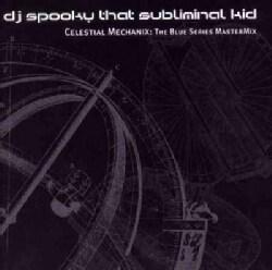 DJ Spooky - Celestial Mechanix: The Blue Series MasterMix