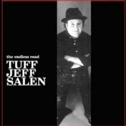 Tuff Jeff Salen - The Endless Road