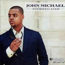 John Michael - Sophisticated
