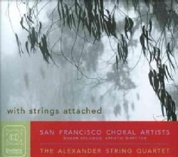San Francisco Choral Artists - With Strings Attached