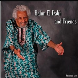 HALIM EL-DABH & FRIENDS - HALIM EL-DABH & FRIENDS
