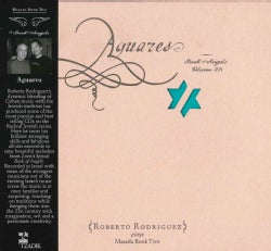Roberto Rodiriguez - Aguares: The Book of Angels Vol. 23