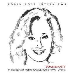 Robin Ross - Bonnie Raitt in Interview with Robin Ross DJ