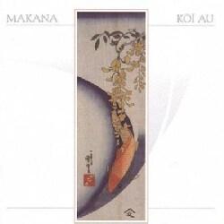 Makana - Koi Au