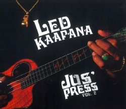 Led Kaapana - Jus' Press: Vol. 2