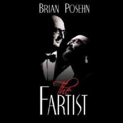 Brian Posehn - The Fartist (Parental Advisory)