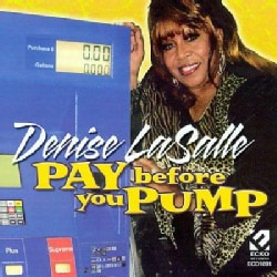 Denise LaSalle - Pay Before You Pump